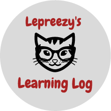 Lepreezy's Learning Log